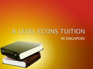 A Level Econs Tuition Singapore
