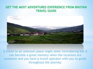 Bhutan Tours Greatest Places Of Attraction Across The World