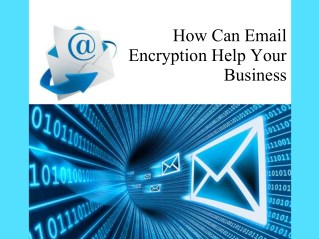 How Can Email Encryption Help Your Business