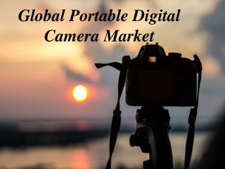 Global Portable Digital Camera Market