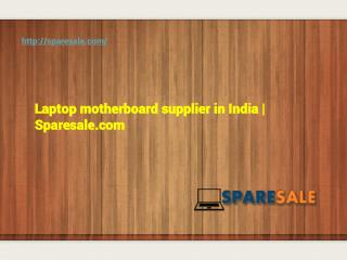 Laptop motherboard supplier in India | Sparesale.com