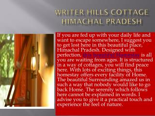 Writer Hills Cottage Himachal Pradesh