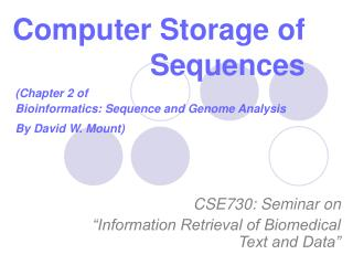 Computer Storage of Sequences