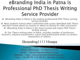 eBranding India in Patna is Professional PhD Thesis Writing Service Provider