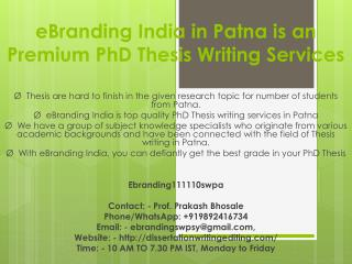 eBranding India in Patna is an Top quality PhD Thesis writing services