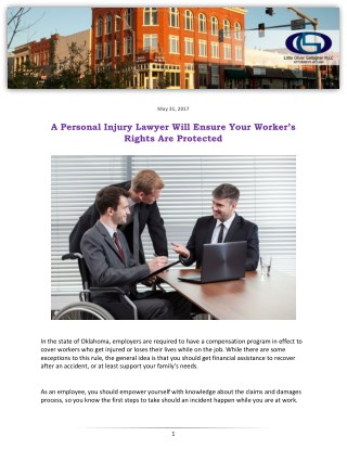 A Personal Injury Lawyer Will Ensure Your Worker's Rights Are Protected