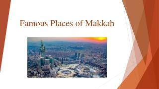 Famous Places of Makkah