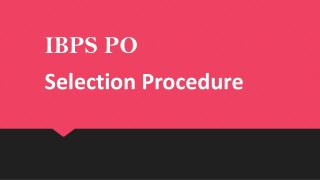 IBPS PO Selection Procedure
