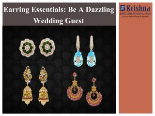 Earring Essentials-Be A Dazzling Wedding Guest