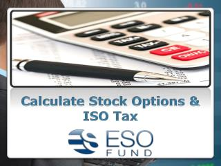 Calculate Stock Options & ISO Tax | ESO Fund
