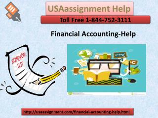 Financial Accounting-Help Toll Free: 1-844-752-3111