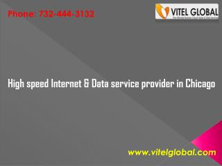 High speed Internet & Data service provider in Chicago