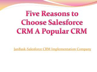 Five Reasons to Choose Salesforce CRM A Popular CRM