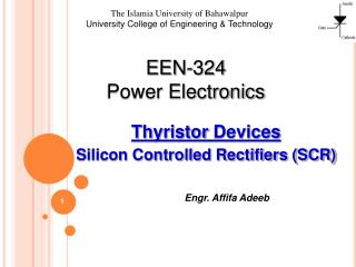 Thyristor  Devices Silicon Controlled Rectifiers (SCR)