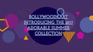 Summer Collection   Bollywoodkart