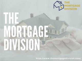The Mortgage Division Offers Lowest Mortgage Rates In Mississauga