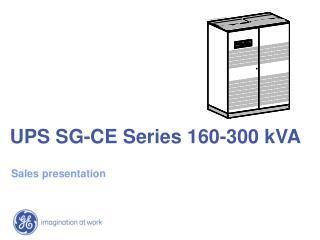 UPS SG-CE Series 160-300 kVA