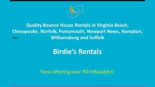 Quality Bounce House Rentals in Virginia Beach, Chesapeake, Norfolk, Portsmouth, Newport News, Hampton, Williamsburg and