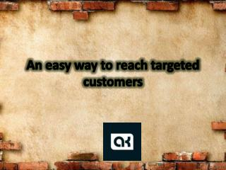 An easy way to reach targeted customers