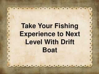 Buy Best Drift Boat Online