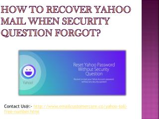How to recover yahoo mail when security question forgot?