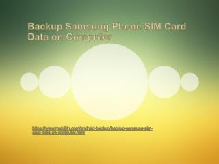 Backup Samsung Phone SIM Card Data on Computer