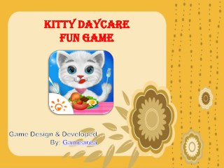 Kitty Daycare Fun