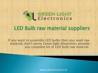 Best LED bulb raw material suppliers