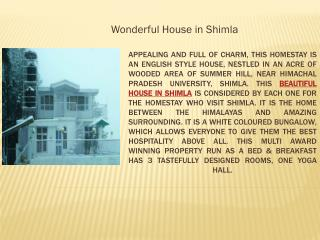 wonderful House in Shimla