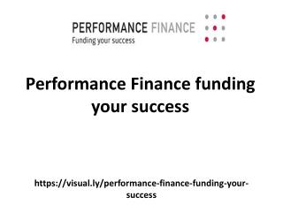 Performance Finance funding your success
