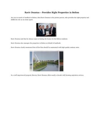Raviv Dozetas – Provides Right Properties in Bolton