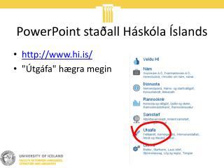 PowerPoint staðall Háskóla Íslands