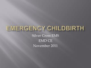 Emergency Childbirth