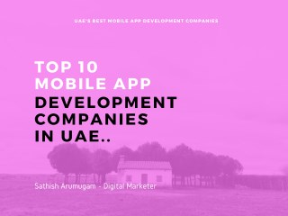Top 10 Mobile application development companies in Dubai,UAE and Middle East Countries