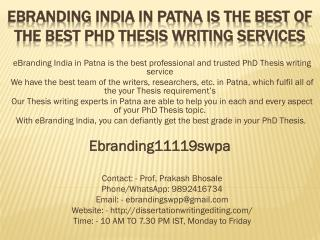 eBranding India in Patna is the Best of the Best PhD Thesis Writing Services