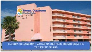 Florida Oceanfront Vacation Rentals- Indian Beach & Treasure Island