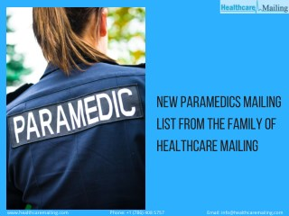 New Paramedics Mailing List from the Family of Healthcare Mailing