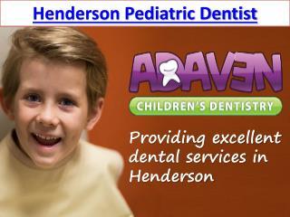 Henderson Pediatric Dentist
