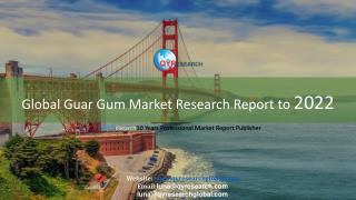 Global Guar Gum Market Research Report to 2022