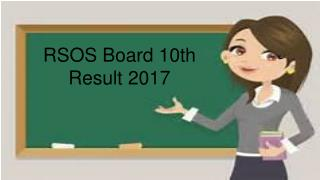 RSOS Board 10th Result 2017 likely to be declared in 2nd week of June 2017