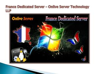 France Dedicated Server - Onlive Server Technology LLP