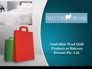 Australian Wool Quilt Product at Halcyon Dreams Pty. Ltd.