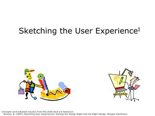 Sketching the User Experience 1