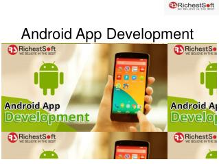 Android App Development Company India with Top Technical Service