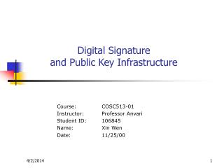 Digital Signature  and Public Key Infrastructure