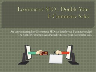 Ecommerce SEO - Double Your E-Commerce Sales