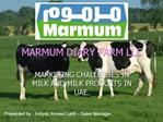 MARMUM DIARY FARM LLC