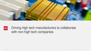 Four Key Trends Driving the Integration of High Tech Manufacturing with Non-High Tech Companies
