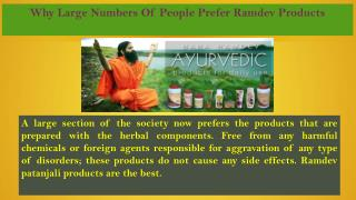 Why Large Numbers Of People Prefer Ramdev Products