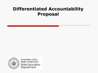 Differentiated Accountability Proposal